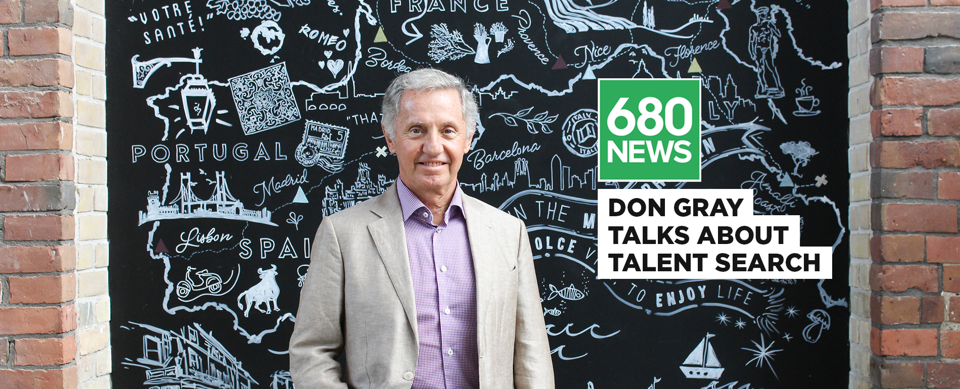 680 News Speaks to CEO Don Gray, about Growing your Business, and Acquiring the Best Talent!
